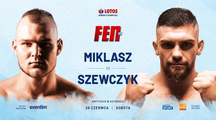 FEN 35: Szewczyk kontra Miklasz