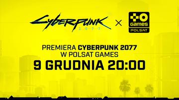 Cyberpunk 2077. Premiera telewizyjna gry w Polsat Games