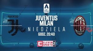 Juventus - AC Milan (zapowiedź)